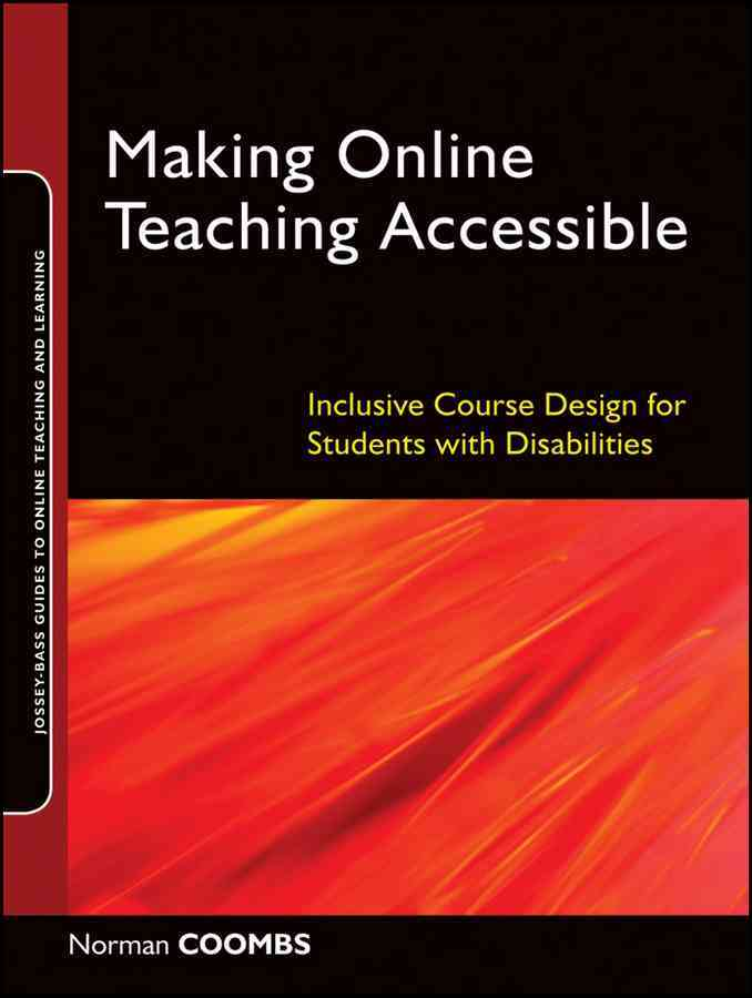 Making Online Teaching Accessible By Coombs, Norman