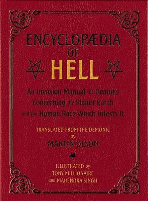 Encyclopaedia of Hell By Olson, Martin/ Millionaire, Tony (ILT)/ Singh, Mahendra (ILT)